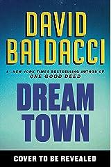 Dream Town (An Archer Novel) Kindle Edition