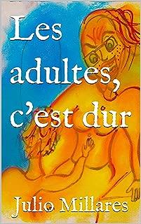 Les adultes, c'est dur (Mila t. 2) (French Edition)