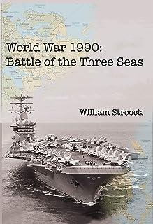 World War 1990: Battle of the Three Seas