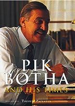 Pik Botha and his times