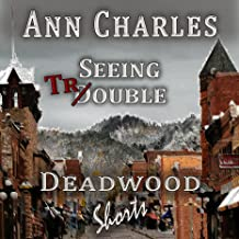 Seeing Trouble: Deadwood Mystery Shorts, Book 1