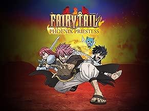 Fairy Tail - The Movie: Phoenix Priestess