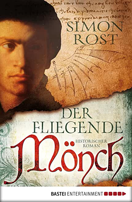 Der fliegende Mönch: Historischer Roman (Allgemeine Reihe. Bastei Lübbe Taschenbücher) (German Edition)