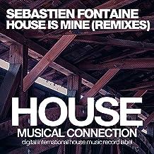 House Is Mine (Remixes)