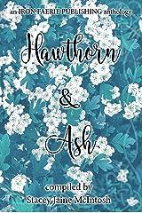 Hawthorn & Ash (Hawthorn and Ash Book 1) Kindle Edition