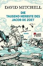 Die tausend Herbste des Jacob de Zoet (German Edition)