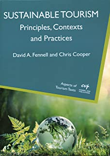Sustainable Tourism: Principles, Contexts and Practices
