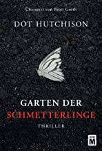 Garten der Schmetterlinge (German Edition)