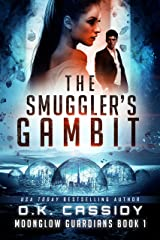 The Smuggler's Gambit (Moonglow Guardians Book 1) Kindle Edition