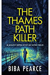 THE THAMES PATH KILLER an absolutely gripping mystery and suspense thriller (Detective Rob Miller Mysteries Book 1) (English Edition) Format Kindle