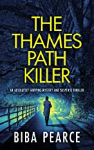 THE THAMES PATH KILLER an absolutely gripping mystery and suspense thriller (Detective Rob Miller Mysteries Book 1) (Engli...