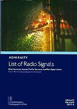 ALRS VOLUME 6 PART 5 - PILOT SERVICES, VESSEL TRAFFIC SERVICES & PORT OPERATIONS: AMERICAS & ANTARCTICA: 5 (Admiralty list of radio signals)