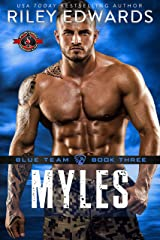 Myles (Special Forces: Operation Alpha) (Blue Team Book 3) Kindle Edition