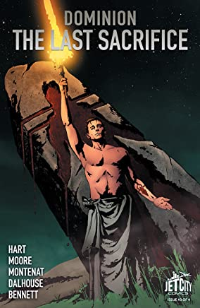 The Last Sacrifice (The Dominion Trilogy) #3 (of 4)