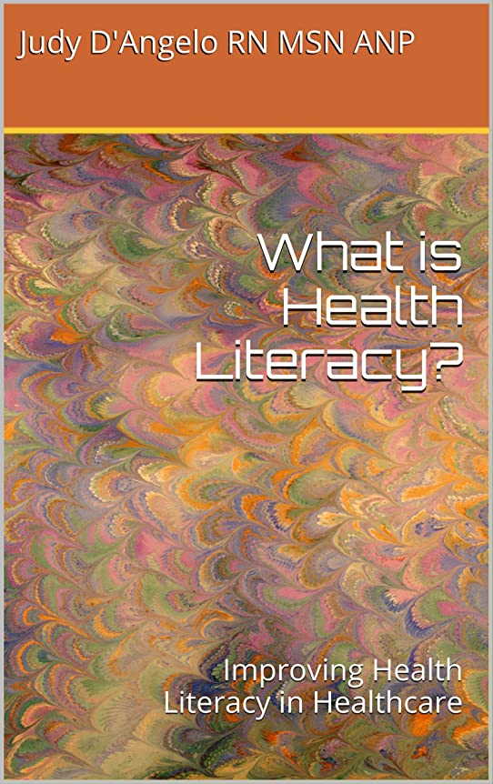羊のかご司書What is Health Literacy?: Improving Health Literacy in Healthcare (English Edition)