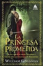 La princesa prometida (Ático de los Libros nº 45)