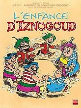 Iznogoud - tome 15 - L'enfance d'Iznogoud (BANDE DESSINEE) (French Edition)