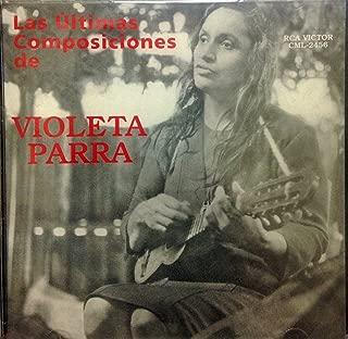 Best las ultimas composiciones de violeta parra Reviews