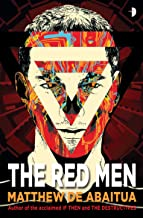The Red Men (The Seizure Trilogy Book 1)
