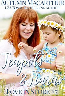 Teapots & Tiaras: A sweet and clean Christian opposites attract, enemies to love, plus size BBW heroine romance in London and Cambridge (Love In Store Book 7)