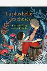 La plus belle des choses (The Most Beautiful Thing) (French Edition) Kindle Edition