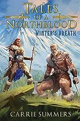 Tales of a Northblood: Winter's Breath: A LitRPG Saga Kindle Edition