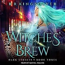 Witches' Brew: Dark Streets, Book 3