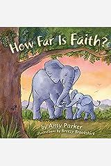 How Far Is Faith? (Faith, Hope, Love) Kindle Edition
