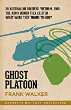 Ghost Platoon (Hachette Military Collection Book 1)