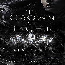 The Crown of Light: Lightness Saga, Book 1