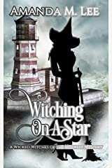 Witching On A Star (Wicked Witches of the Midwest Book 4) (English Edition) Format Kindle