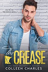 The Crease (Rochester Riot Book 2) Kindle Edition
