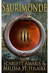 Saurimonde III Kindle Edition