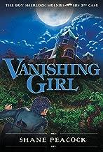 Vanishing Girl: THE BOY SHERLOCK HOLMES, HIS 3RD CASE
