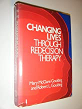 Best changing lives through redecision therapy Reviews