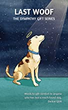 Last Woof (The Sympathy Gift Series Book 2)