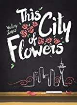 This City of Flowers