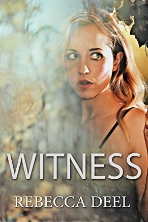 Witness (Otter Creek Book 1)
