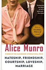 Hateship, Friendship, Courtship, Loveship, Marriage: Stories (Vintage International) Kindle Edition