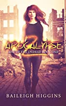 Apocalypse Z: Book 1 (Rise of the Undead) (English Edition)