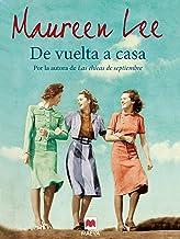 De vuelta a casa (Grandes Novelas) (Spanish Edition)