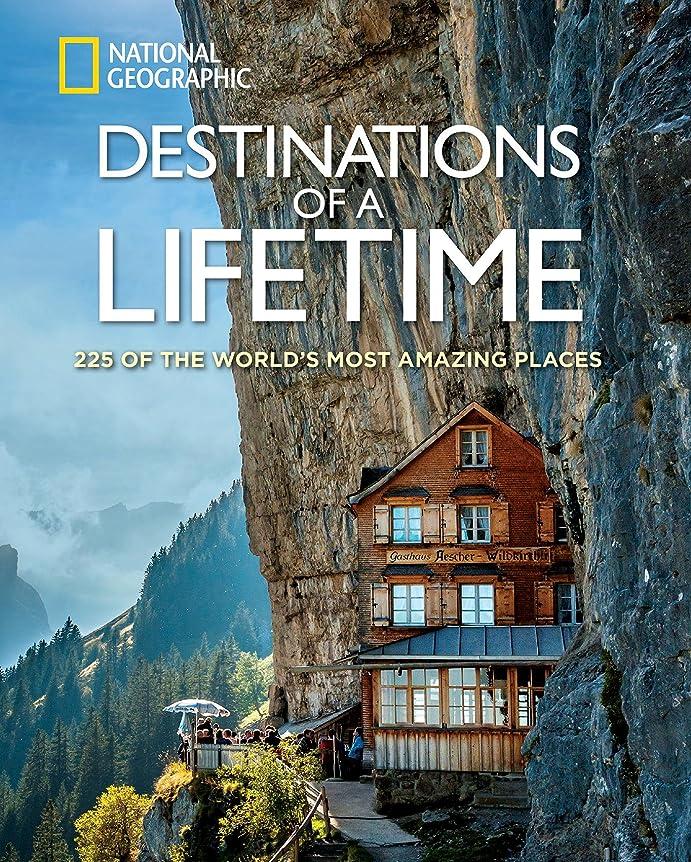 やけど酔った幅Destinations of a Lifetime: 225 of the World's Most Amazing Places (English Edition)
