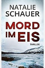 Mord im Eis: Thriller Kindle Ausgabe