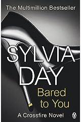 Bared to You: A Crossfire Novel Kindle Edition