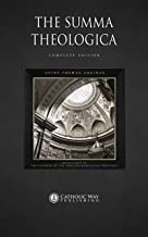 The Summa Theologica: Complete Edition (English Edition)
