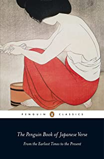 The Penguin Book of Japanese Verse: From the Earliest Times to the Present (UNESCO Collection of Representative Works Japanese Series)