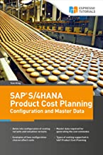 SAP S/4HANA Product Cost Planning Configuration and Master Data