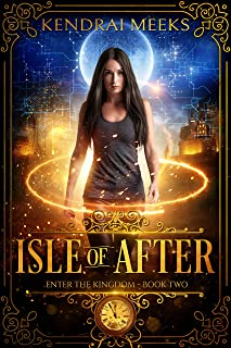 Isle of After (Enter the Kingdom Book 2) (English Edition)