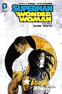 Superman/Wonder Woman Vol. 4: Dark Truth