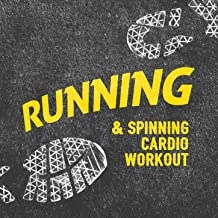 Running & Spinning Cardio Workout